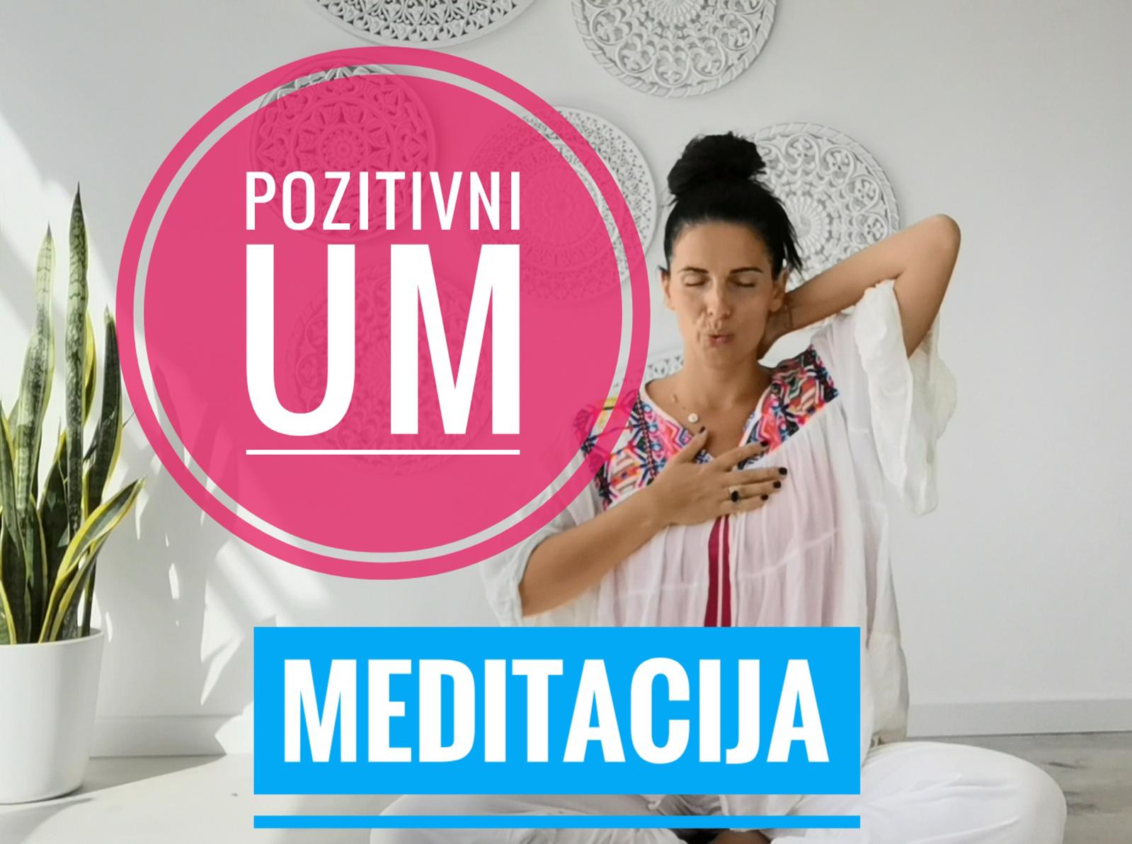 Meditacija za pozitivni um